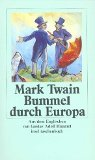 Mark Twain: Bummel durch Europa